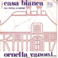Discos de vinilo: ORNELLA VANONI / SERAFINO / CASA BIANCA (SINGLE ORIGINAL ITALIANO ARISTON)FESTIVAL DE SAN REMO COMP. Lote 108357227