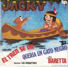 Discos de vinilo: LOS CHIQUITINES – JACKY / EL TREN SE VA / QUERIA UN GATO NEGRO / BARETTA - EP SPAIN 1979. Lote 108357715