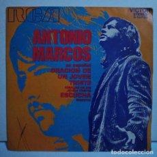 Discos de vinilo: ANTONIO MARCOS - ORACION DE UN JOVEN TRISTE. Lote 108370511