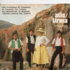 Discos de vinilo: FOLKLORE CANARIO - EP 19I71 - ATIS/TIRMA - LAS PATRONAS DE CANARIAS + 3. Lote 108381459