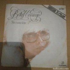 Discos de vinilo: BETTY MISSIEGO-SU CANCIÓN. Lote 108411291