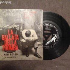 Discos de vinilo: NINI ROSSO Y SU CONJUNTO: LA BALLATA DELLA TROMBA +3 ED.ESPAÑA 1961 DURIUM . Lote 108427271