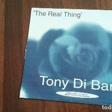 Discos de vinilo: TONY DI BART-THE REAL THING.MAXI ESPAÑA. Lote 108439495