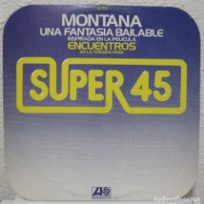 Discos de vinilo: MONTANA - UNA FANTASIA BAILABLE (MAXISINGLE ATLANTIC 1978). Lote 108447887