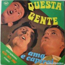Discos de vinilo: COMPLESSO GEN ROSSO* – QUESTA GENTE / AMA E CAPIRAI...CITTÀ NUOVA FOLK ROCK RELIGIOSO RARO. Lote 108452479