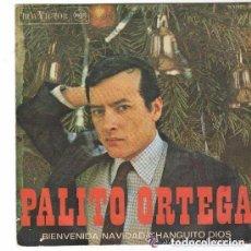 Discos de vinilo: PALITO ORTEGA - BIENVENIDA NAVIDAD - CHANGUITO DIOS - SINGLE SPAIN 1967. Lote 108453051