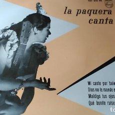 Discos de vinilo: LA PAQUERA DE JEREZ - MI CANTO POR BULERIAS, DIOS NO TE MANDE EL CASTIGO, MALDIGO TUS OJOS VERDES +1. Lote 222297946