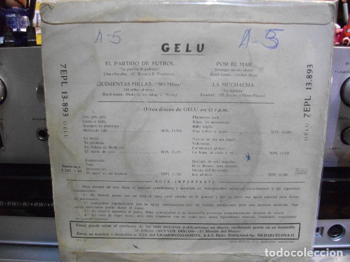 Discos de vinilo: GELU QUINIENTAS MILLAS + 3 EP SPAIN 1963 PDELUXE - Foto 2 - 108557619