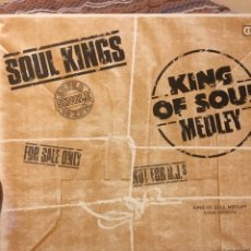 Discos de vinilo: SOUL KINGS-KING OF SOUL MEDLEY-SUPER SINGLE-1984-ENCARTE-NUEVO. Lote 108677076