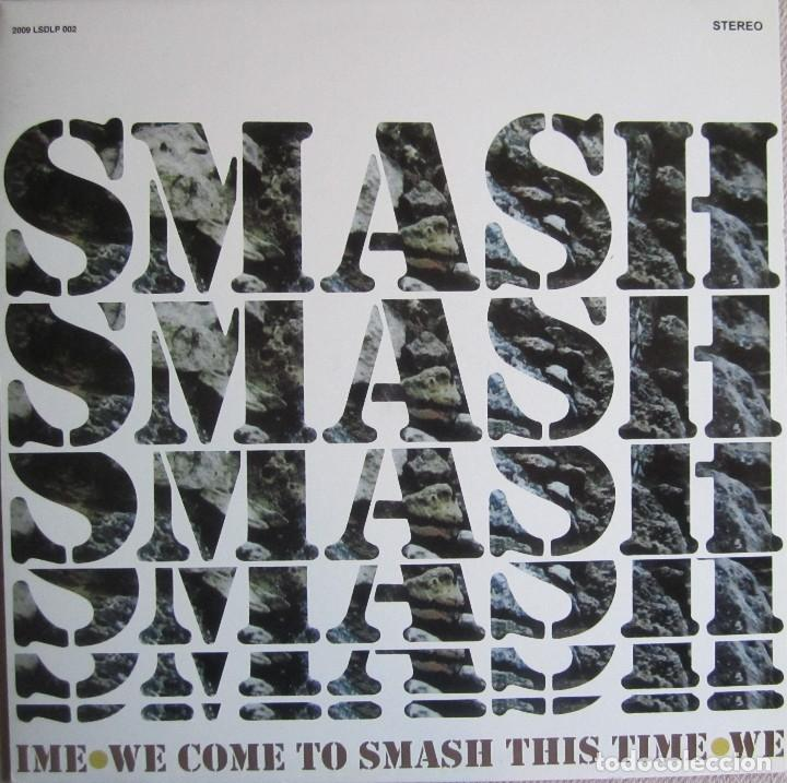SMASH: WE COME TO SMASH THIS TIME (Música - Discos - LP Vinilo - Grupos Españoles de los 70 y 80)