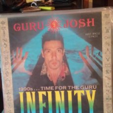 Discos de vinilo: GURU JOSH ?– INFINITY (1990'S...TIME FOR THE GURU). Lote 108696087
