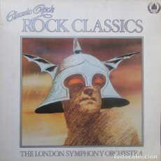Discos de vinilo: THE LONDON SYMPHONY ORCHESTRA AND THE ROYAL CHORAL SOCIETY ROCK CLASSICS . Lote 108701111