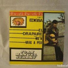 Discos de vinilo: JOAN MANUEL SERRAT - EL DRAPAIRE / ME'N VAIG A PEU. Lote 108701879