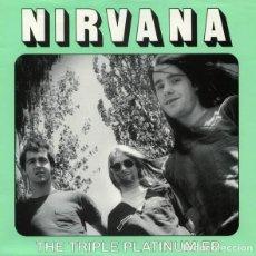 Discos de vinilo: NIRVANA; THE TRIPLE PLATINUM EP. Lote 108702463