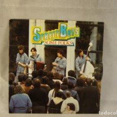 Discos de vinilo: STREET BOYS SOME FOLKS LP. Lote 108709147