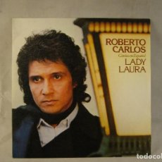 Discos de vinilo: ROBERTO CARLOS-LADY LAURA. Lote 108709219