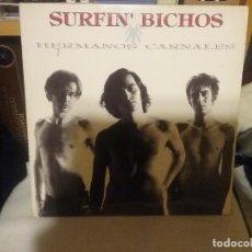 Discos de vinilo: SURFIN' BICHOS ?– HERMANOS CARNALES. Lote 108752171
