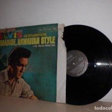Discos de vinilo: ELVIS PRESLEY-PARADISE,HAWAIIAN STYLE- RCA VICTOR MADRID- RCA- 1972- 1987. Lote 108799283