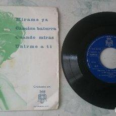 Discos de vinilo: LOS TROVADORES: MÍRAME YA + 3 (BCD 1972). Lote 108849291