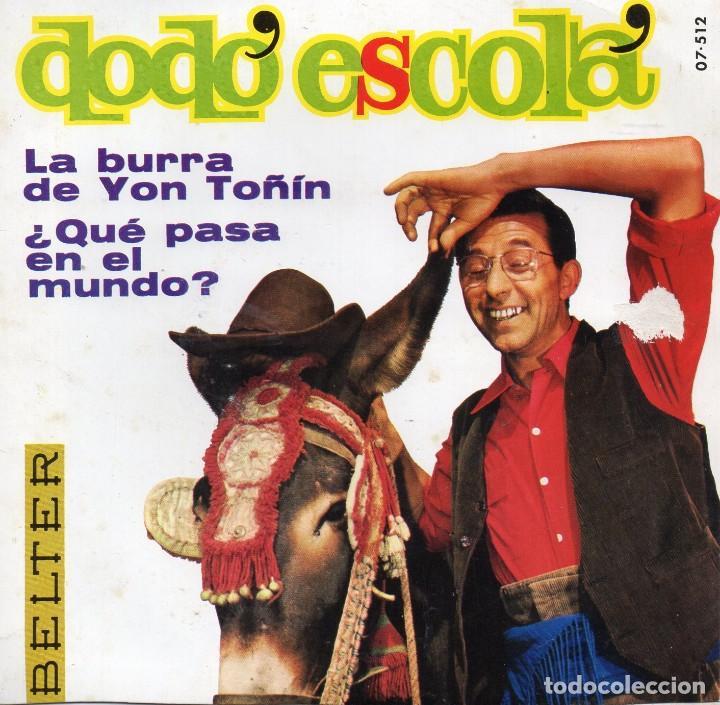 DODÓ ESCOLÁ, SG, LA BURRA DE YON TOÑÍN + ¿QUE PASA EN EL MUNDO?, AÑO 1968 (Música - Discos - Singles Vinilo - Solistas Españoles de los 50 y 60)