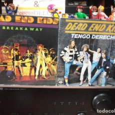 Discos de vinilo: DEAD END KIDS (2) BEAKAWAY + TENGO DERECHO SINGLE SPAIN 1977 PDELUXE. Lote 108869995