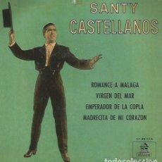 Discos de vinilo: SANTY CASTELLANOS EP SELLO ODEON EDITADO EN ESPAÑA AÑO 1963. Lote 108871311