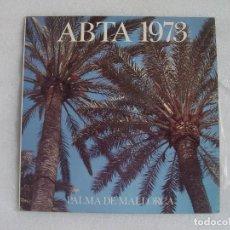Discos de vinilo: ABTA 1973, PALMA DE MALLORCA, RARO LP PROMOCIANAL PARA LOS DELEGADOS DEL 23 CONVENCION ABTA. Lote 108887147
