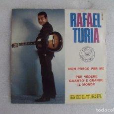 Discos de vinilo: RAFAEL TURIA, FESTIVAL SANREMO 1967, SINGLE EDICION ESPAÑOLA 1967 BELTER. Lote 108888711