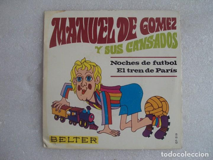 MANUEL DE GOMEZ Y SUS CANSADOS, NOCHES DE FUTBOL. SINGLE EDICION ESPAÑOLA 1969, BELTER. (Música - Discos de Vinilo - EPs - Grupos Españoles 50 y 60)