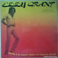 Discos de vinilo: EDDY GRANT-WALKING ON SUNSHINE, ICE-17.1580/6. Lote 108903867