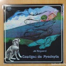 Discos de vinilo: JEI NOGUEROL - CANTIGAS DA FRADERIA - LP. Lote 108995586