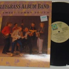 Discos de vinilo: LP - THE BLUEGRASS ALBUM BAND - SWEET SUNNY SOUTH - THE BLUEGRASS. Lote 109013279