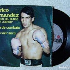 Discos de vinilo: PERICO FERNANDEZ.FUERA DE COMBATE/NO SE VIVIR SIN TI...DEDICADO Y FIRMADO...EX...ARAGON. Lote 109042615