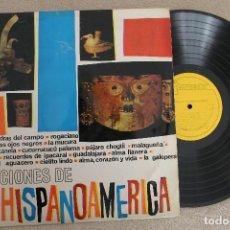 Discos de vinilo: CANCIONES DE HISPANOAMERICA LP VINYL MADE IN 1963. Lote 109048459