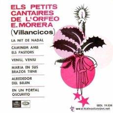 Discos de vinilo: ELS PETITS CANTAIRES ORFEO ENRIC MORERA. CANÇONS DE NADAL - EP EMI REGAL 1965 . Lote 109079471