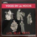 """Discos de vinilo: LOS BLUE BOYS """" VOCES EN LA NOCHE """" FONOPOLIS EP. Lote 109080191"""