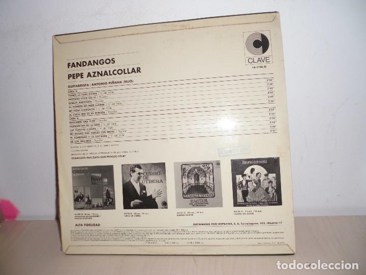 Discos de vinilo: FANDANGOS -PEPE AZNALCOLLAR GUITARRISTA ANTONIO PIÑANA -HIJO-TIENES LA CARA DIVINA-CLAVE - - Foto 2 - 109083363