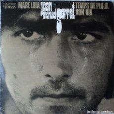 Discos de vinilo: JOAN MANUEL SERRAT - MARE LOLA - EDICIÓN DE 1969 DE ESPAÑA. Lote 109087615