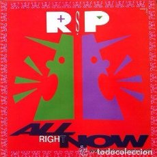 Discos de vinilo: R.S.P. - ALL RIGHT NOW - MAXI SINGLE SPAIN 1990 CBS . Lote 109099143