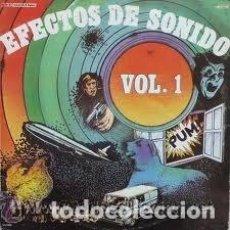 Discos de vinilo: EFECTOS DE SONIDO VOL. 1 - LP DIAPASON 1981. Lote 109104555