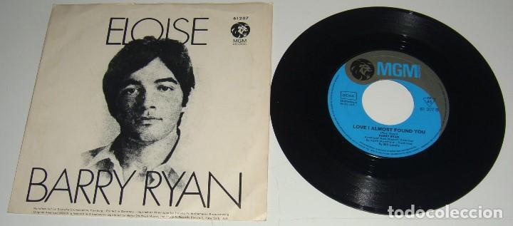 SINGLE - BARRY RYAN - ELOISE / LOVE I ALMOST FOUND YOU - BARRY RYAN (Música - Discos - Singles Vinilo - Pop - Rock - Extranjero de los 70)