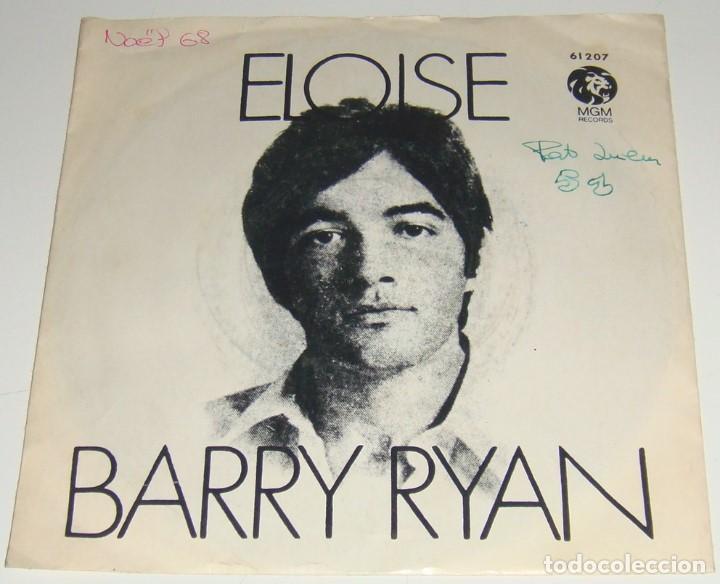 Discos de vinilo: SINGLE - BARRY RYAN - ELOISE / LOVE I ALMOST FOUND YOU - BARRY RYAN - Foto 2 - 109139551