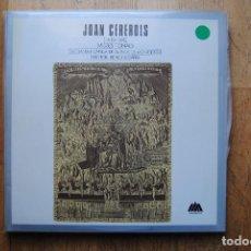 Discos de vinilo: JOAN CEREROLS. MISSES TONALS. ESCOLANIA I CAPELLA DE MUSICA DE MONTSERRAT 1984. 2 LP'S. DOBLE. Lote 109142475