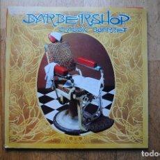 Discos de vinilo: BARBERSHOP. CLASSIC QUARTET. SABADELL 1984. CANÇONS DE BARBERIA A CAPELLA. LP NOU. Lote 109145851