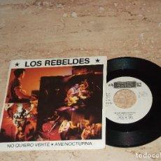Discos de vinilo: LOS REBELDES. / NO QUIERO VERTE / AVE NOCTURNA. / TWINS 1985. Lote 109152511