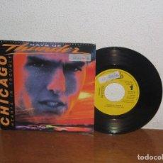 Discos de vinilo: CHICAGO 7´´ MEGA RARE VINTAGE PROMO SPAIN 1990. Lote 109164051