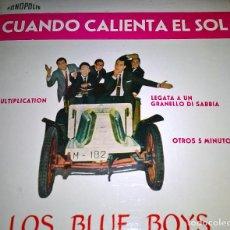Discos de vinilo: LOS BLUE BOYS - CUANDO CALIENTA EL SOL+3. Lote 109165059