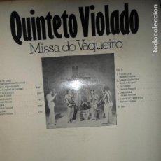 Discos de vinilo: QUINTETO VIOLADO, MISSA DE VAQUEIRO, PHILLIPS. Lote 109167875