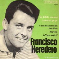Discos de vinilo: FRANCISCO HEREDERO, EP, UN BILLETE COMPRÓ (BEATLES) + 3, AÑO 1965. Lote 109169063
