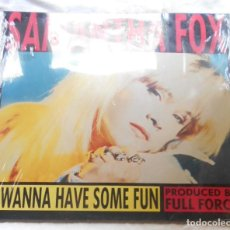 Discos de vinilo: SAMANTHA FOX I WANNA HAVE SOME FUN MAXI IMPORTACION INGLATERRA 1988. Lote 109169495